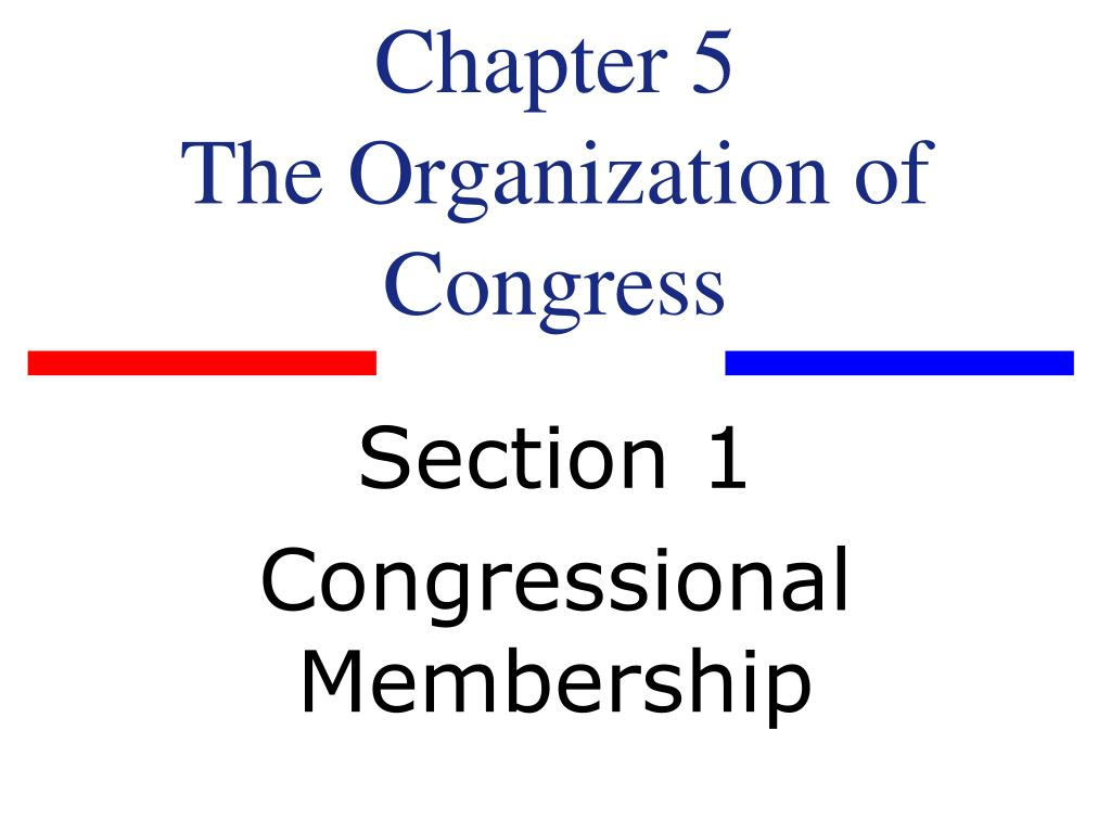 chapter 5 the organization of congress l.