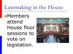 lawmaking in the house