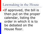 lawmaking in the house27