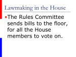 lawmaking in the house30