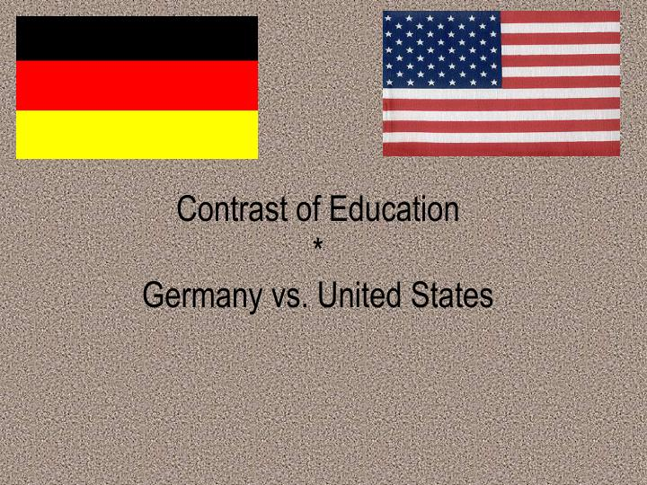 contrast of education germany vs united states n.