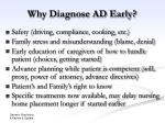 why diagnose ad early
