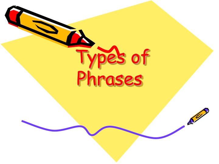 types of phrases n.