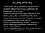 breaking dormancy