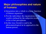 major philosophies and nature of humans