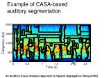 example of casa based auditory segmentation