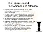 the figure ground phenomenon and attention