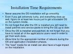 installation time requirements1