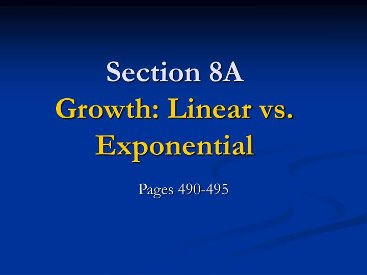 section 8a growth linear vs exponential n.