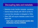 decoupling data and metadata