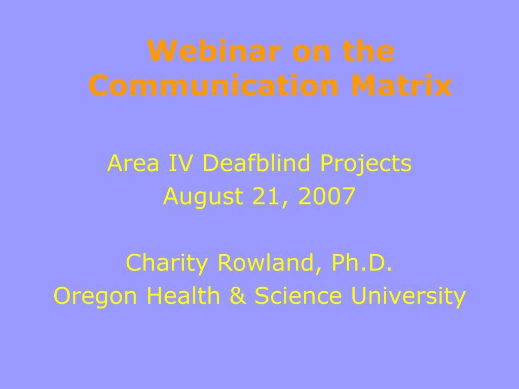 webinar on the communication matrix l.