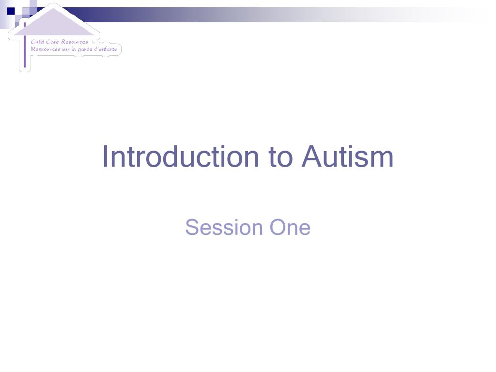 introduction to autism l.