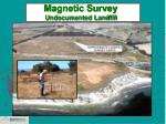 magnetic survey undocumented landfill