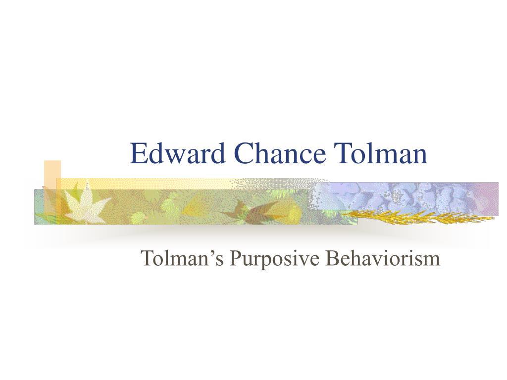 edward chance tolman l.
