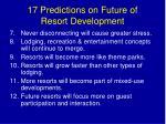 17 predictions on future of resort development1