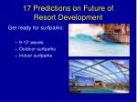 17 predictions on future of resort development11