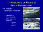 17 predictions on future of resort development12