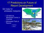 17 predictions on future of resort development13