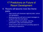 17 predictions on future of resort development14