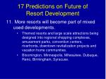 17 predictions on future of resort development17