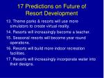 17 predictions on future of resort development2