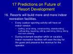 17 predictions on future of resort development27