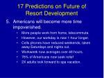 17 predictions on future of resort development7