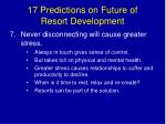 17 predictions on future of resort development9