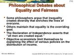 philosophical debates about equality and fairness
