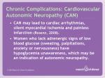 chronic complications cardiovascular autonomic neuropathy can