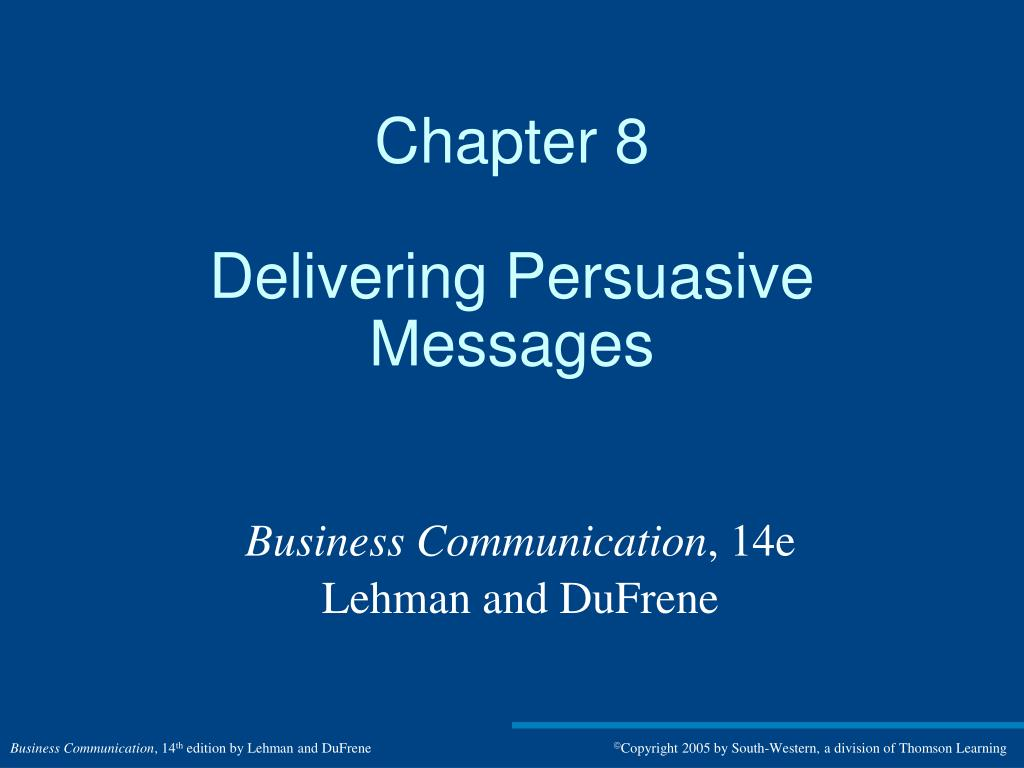 chapter 8 delivering persuasive messages l.