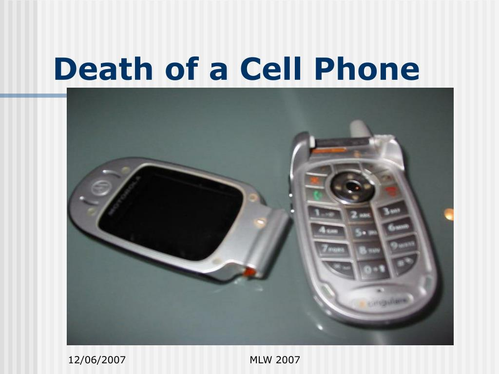 Death of a Cell Phone