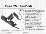 take tv sandisk