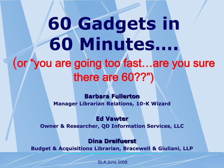 60 gadgets in 60 minutes or you are going too fast are you sure there are 60