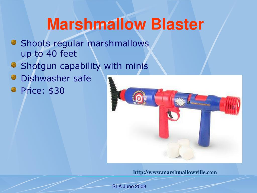 Shoots regular marshmallows up to 40 feet