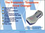 the pretender telephone voice changer