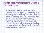 private agency interpreter s duties responsibilities
