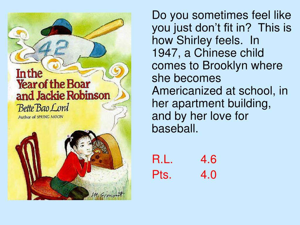 Do you sometimes feel like you just don't fit in?  This is how Shirley feels.  In 1947, a Chinese child comes to Brooklyn where she becomes Americanized at school, in her apartment building, and by her love for baseball.