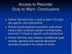 access to records duty to warn conclusions