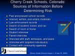 cherry creek schools colorado sources of information before determining risk