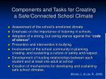 components and tasks for creating a safe connected school climate
