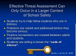 effective threat assessment can only occur in a larger context of school safety100