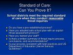 standard of care can you prove it