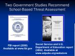 two government studies recommend school based threat assessment