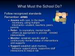 what must the school do