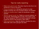 tips for radio reporting