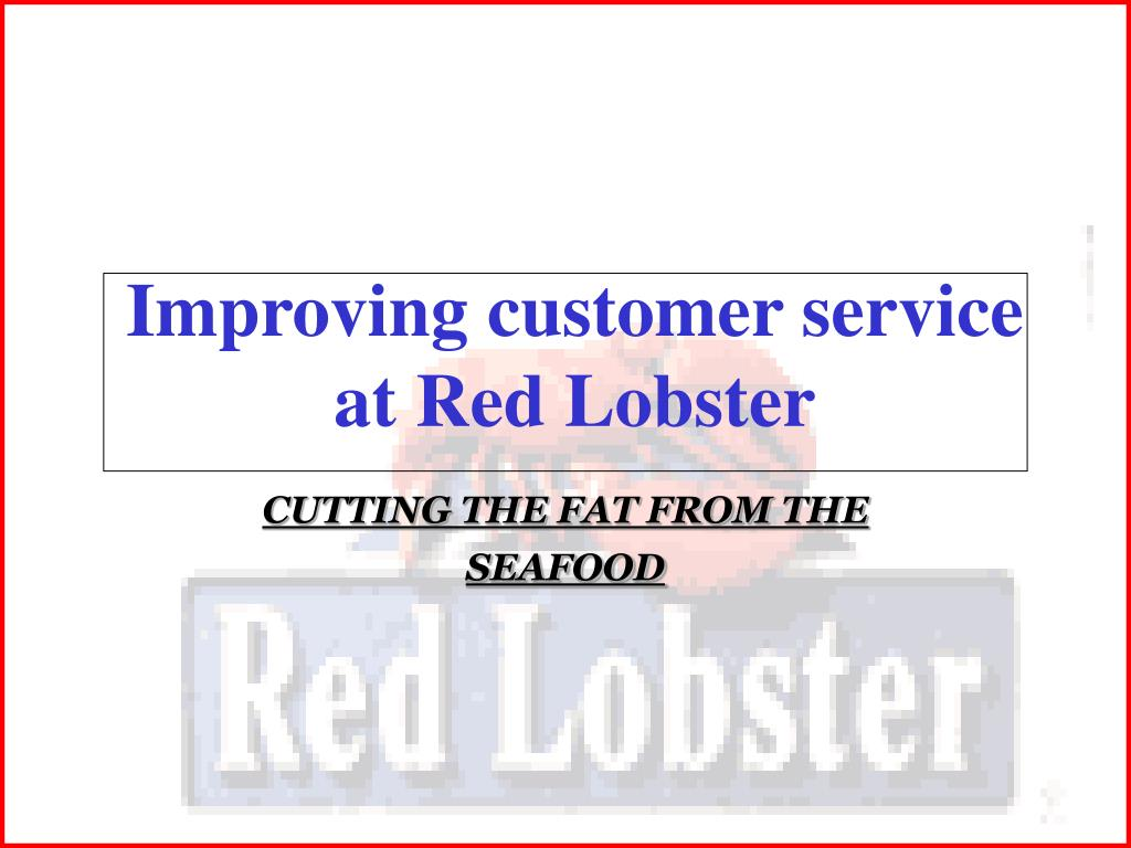 improving customer service at red lobster l.