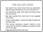 the killer liger4