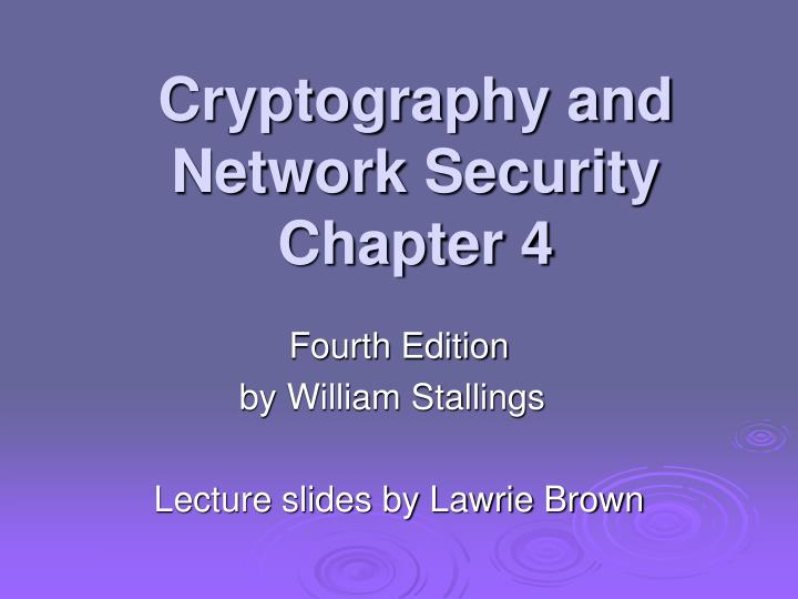 cryptography and network security chapter 4 n.