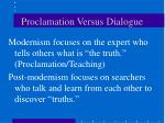 proclamation versus dialogue1